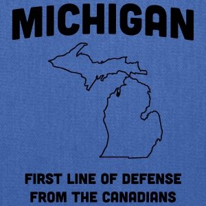 Michigan. First Line of Defense from Canadians Women's T-Shirts - Tote Bag