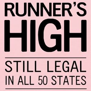 Runner's High. Still Legal in all 50 states T-Shirts - Kids' Hoodie