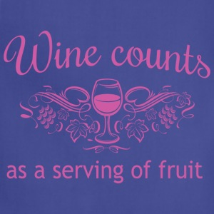 Wine Counts as a Serving of Fruit T-Shirts - Adjustable Apron