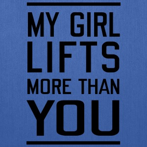 My Girls Lifts More Than You T-Shirts - Tote Bag