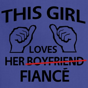 This Girl Loves Her Fiance Women's T-Shirts - Adjustable Apron