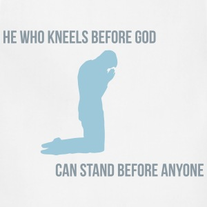 he who kneels before god can stand before anyone T-Shirts - Adjustable Apron