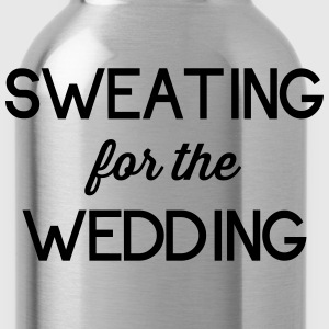 Sweating for the Wedding T-Shirts - Water Bottle