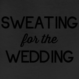 Sweating for the Wedding T-Shirts - Leggings