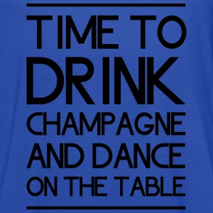 Time to Drink Champagne and Dance on the Table Women's T-Shirts - Women's Flowy Tank Top by Bella