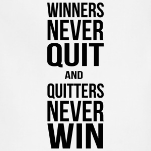 winners never quit and quitters never win T-Shirts - Adjustable Apron