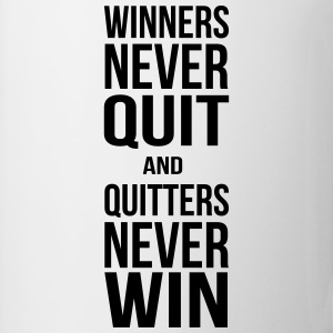 winners never quit and quitters never win T-Shirts - Coffee/Tea Mug
