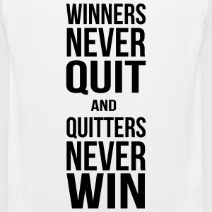 winners never quit and quitters never win T-Shirts - Men's Premium Tank
