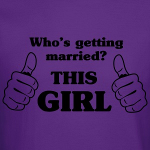 Who's Getting Married. This Girl Women's T-Shirts - Crewneck Sweatshirt