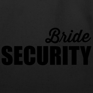Bride Security T-Shirts - Eco-Friendly Cotton Tote