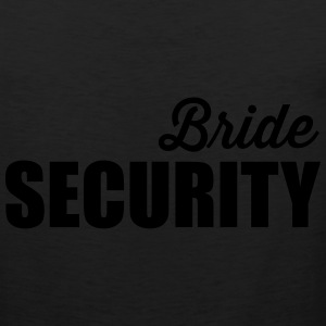 Bride Security T-Shirts - Men's Premium Tank