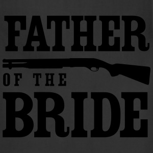 Father of the Bride with Gun T-Shirts - Adjustable Apron