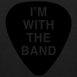 Guitar Pick. I'm with the Band Women's T-Shirts - Men's Premium Tank