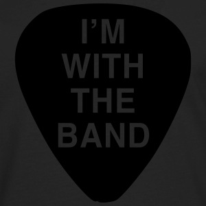 Guitar Pick. I'm with the Band T-Shirts - Men's Premium Long Sleeve T-Shirt