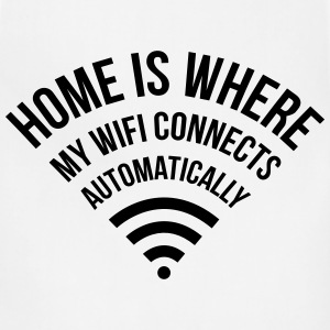 home is where my WIFI connects automatically T-Shirts - Adjustable Apron