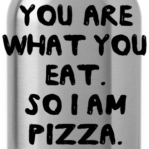 You are what you eat. So I am pizza T-Shirts - Water Bottle