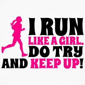 I run like a girl, do try and keep up Women's T-Shirts - Men's Premium Long Sleeve T-Shirt