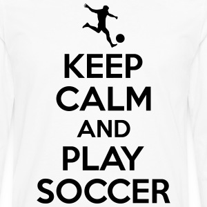 Keep calm and play soccer T-Shirts - Men's Premium Long Sleeve T-Shirt