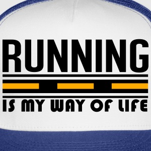 running is my way of life T-Shirts - Trucker Cap