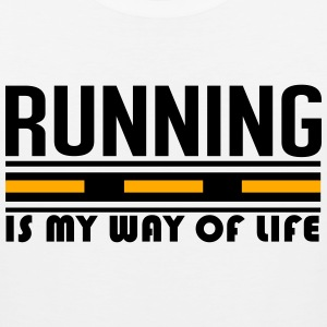 running is my way of life T-Shirts - Men's Premium Tank