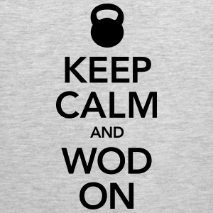 Keep Calm And WOD On T-Shirts - Men's Premium Tank