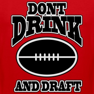 Don't drink and draft T-Shirts - Men's Premium Tank