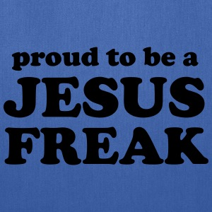 Proud to be a Jesus Freak T-Shirts - Tote Bag