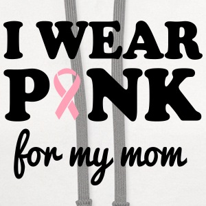 I Wear Pink for My Mom Women's T-Shirts - Contrast Hoodie