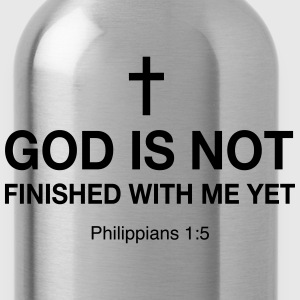 God is Not Finished with me Yet T-Shirts - Water Bottle