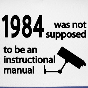 1984 was not supposed to be an instruction manual T-Shirts - Trucker Cap