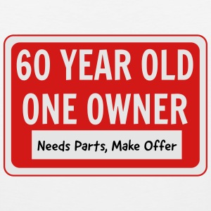 60 Year Old. One Owner. Needs Parts T-Shirts - Men's Premium Tank