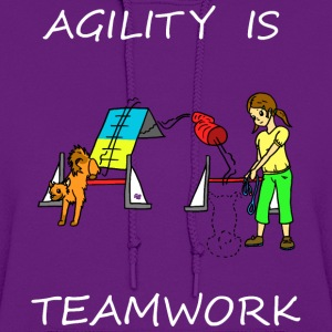 Agility Is - Teamwork! Women's T-Shirts - Women's Hoodie