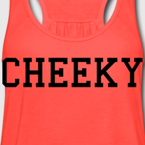 cheeky T-Shirts - Women's Flowy Tank Top by Bella