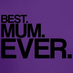 best mum ever Women's T-Shirts - Crewneck Sweatshirt