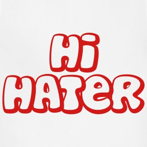 hi hater T-Shirts - Adjustable Apron