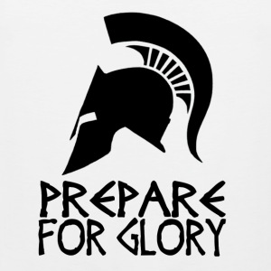 Sparta Prepare For Glory - Men's Premium Tank