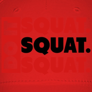 Do It. Squat.Squat.Squat  Women's T-Shirts - Baseball Cap