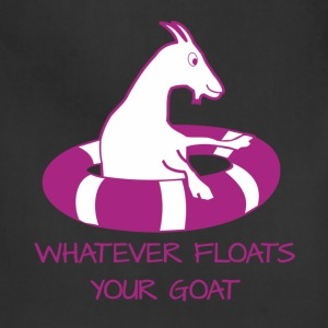 Whatever floats your goat T-Shirts - Adjustable Apron