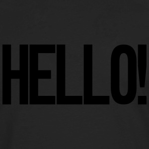 Hello T-Shirts - Men's Premium Long Sleeve T-Shirt