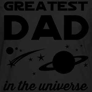 Greatest Dad in the Universe T-Shirts - Men's Premium Long Sleeve T-Shirt