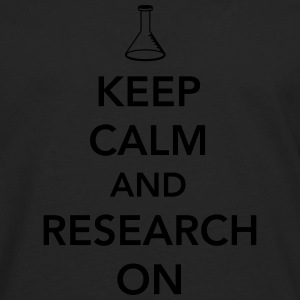 Keep Calm and Research On Women's T-Shirts - Men's Premium Long Sleeve T-Shirt