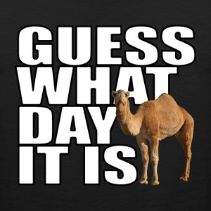 Guess What Day It Is Hump Day Camel T-shirt - Men's Premium Tank