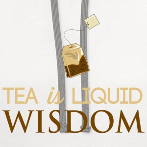 Tea is Liquid Wisdom T-Shirts - Contrast Hoodie