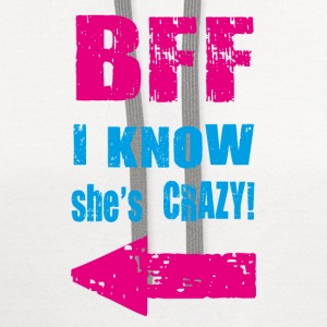 i know she is crazy T-Shirts - Contrast Hoodie