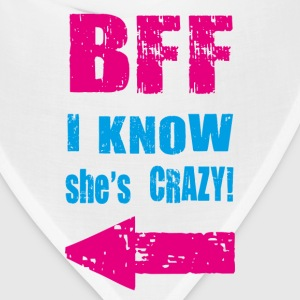 i know she is crazy T-Shirts - Bandana