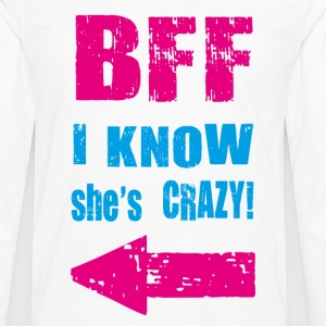 i know she is crazy T-Shirts - Men's Premium Long Sleeve T-Shirt