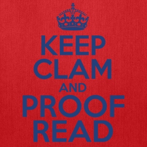 Keep Clam and Proof Read - Tote Bag