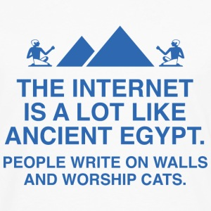 The Internet Is A Lot Like Ancient Egypt - Men's Premium Long Sleeve T-Shirt