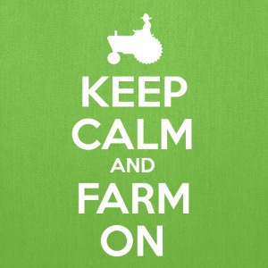 Keep Calm and Farm On - Tote Bag