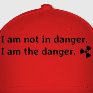 I am not in danger. I am the danger. T-Shirts - Baseball Cap